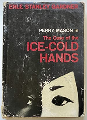 Case of the Ice-Cold Hands, The: Gardner, Erle Stanley