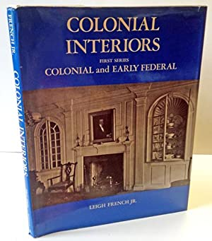 Colonial Interiors: The Colonial and Early Federal Periods