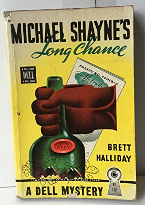 Michael Shayne's Long Chance: Halliday, Brett