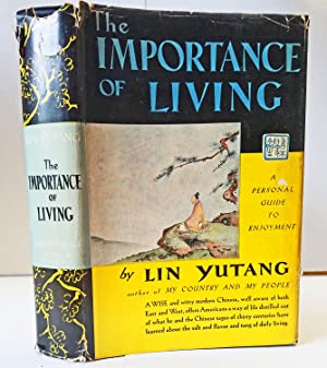 The Importance of Living: A Personal Guide To Enjoyment