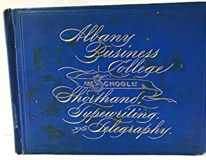 Thirty-Fourth Annual Catalog of the Albany Business College and School of Shorthand and Type Writing