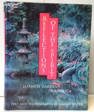 Reflections of the Spirit, Japanese Gardens in America
