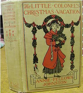 Little Colonel's Christmas Vacation, The: Johnston, Annie Fellows