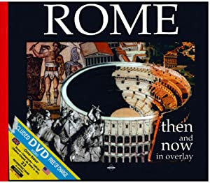 Rome: Then and Now