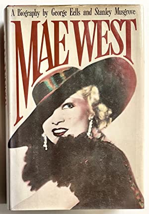 Mae West: A Biography: Eells, George &