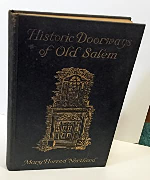 Historic Doorways of Old Salem: Northend, Mary Harrod