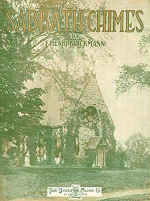 Sabbath Chimes: F. Henri Klickmann