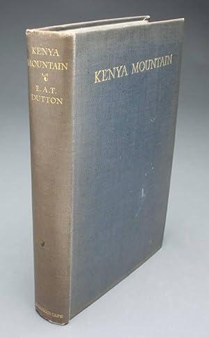KENYA MOUNTAIN: Dutton, E.A.T. with