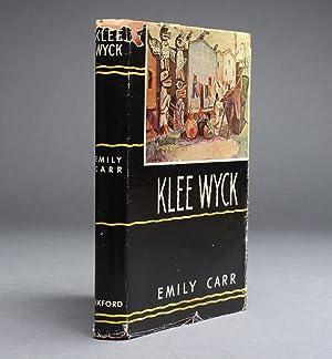 KLEE WYCK. (Signed copy): Carr, Emily.