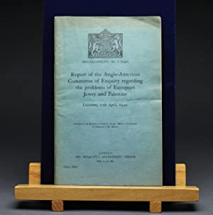 Report of the Anglo-American Committee of Enquiry: H.M. Stationery Office.