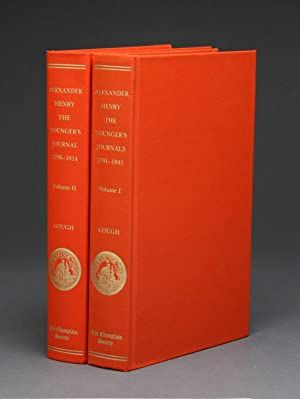 THE JOURNAL OF ALEXANDER HENRY THE YOUNGER,: Henry, Alexander.] Barry