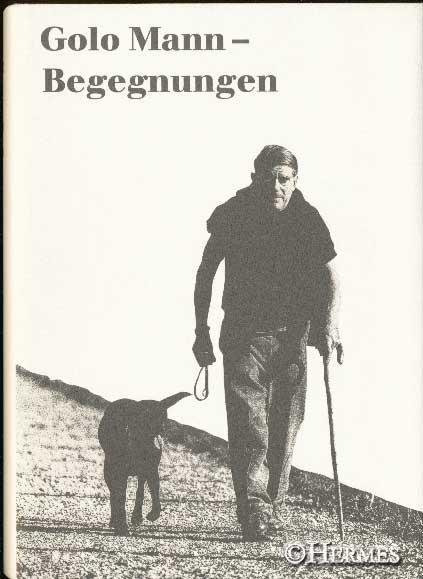Begegnungen., Festschrift für Golo Mann zum 80.: Mann, Golo [Jubilar]: