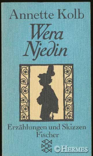 Wera Njedin., Erzählungen und Skizzen. - Kolb, Annette