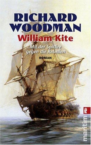 William Kite., Mit der Spitfire gegen die Rebellen - Woodman, Richard