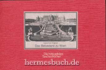 Das Belvedere zu Wien., Nach dem Stichwerk: Kleiner, Salomon: