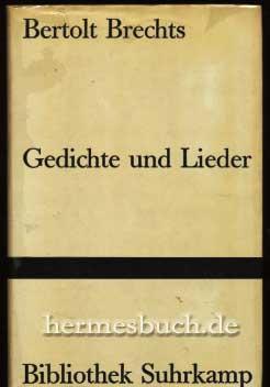 Bertolt Brechts Gedichte und Lieder.,: Brecht, Bertolt: