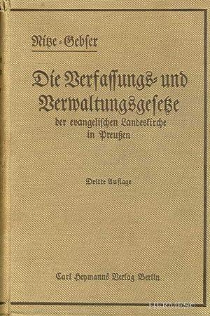 Die Verfassungs- und Verwaltungs-Gesetze der evangelischen Landeskirche in Preussen mit besonderer ...