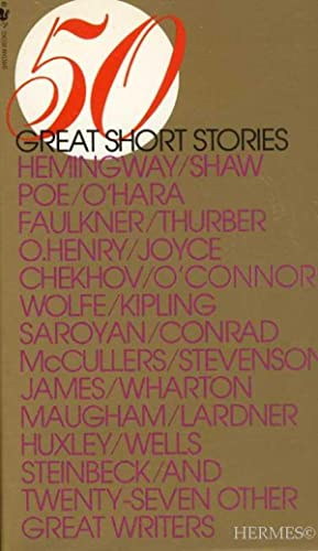 Fifty Great Short Stories.,