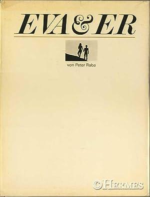 Eva & Er., [Eva und er]. Eine paradiesische Phantasie.: Raba, Peter [Fotogr.]: