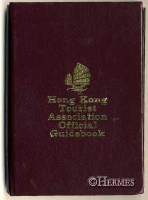 Hong Kong Tourist Association Official Guidebook.,: Hoffman, Walter K.