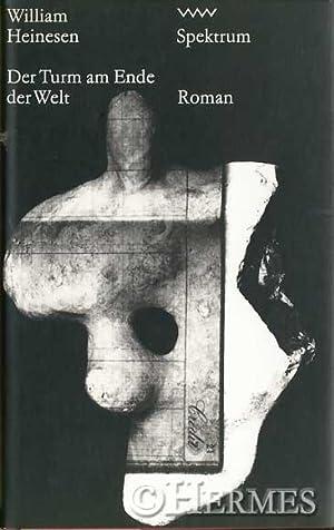 Der Turm am Ende der Welt., Ein poetischer Mosaik-Roman über die früheste Jugend.: ...