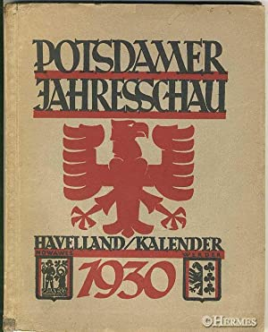 Potsdamer Jahresschau., Havelland / Kalender 1930.: Hupfeld, Hans (Hrsg.):