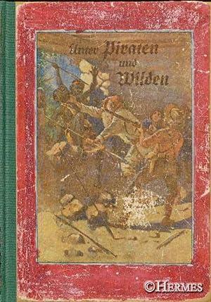 Unter Piraten und Wilden., Erlebnisse in Ost-Afrika.: Foehse, Ludwig: