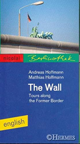 The Wall., Tours along the former border.