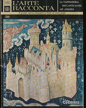 La Tappezzeria dell `Apocalisse ad Angers., L`Arte: Soucahl, Genevieve F.: