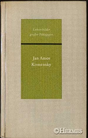 Jan Amos Komensky.,: Hofmann, Franz: