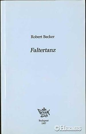 Faltertanz., Gedichte.: Becker, Robert:
