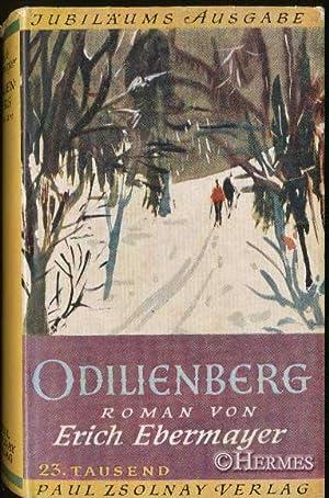 Odilienberg., Roman.: Ebermayer, Erich: