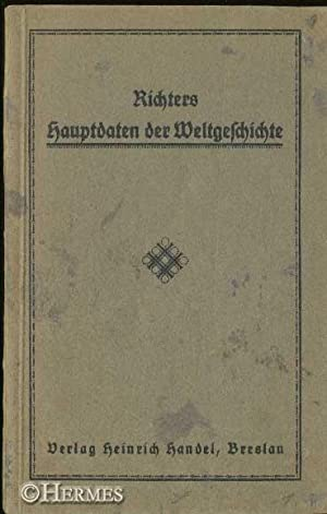Richters Hauptdaten zur Weltgeschichte., Aufgaben und Fragen für den Geschichtsunterricht und ...