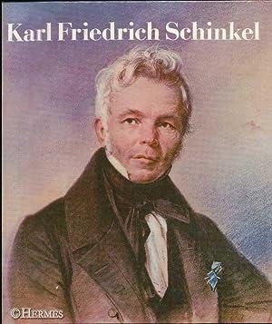 Karl Friedrich Schinkel., 1781-1841. Aus seinem Berliner: Bolduan, Dieter, Peter