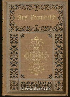 Aus Frankreich., Bilder und Skizzen.: Peterssen, Friedrich Carl: