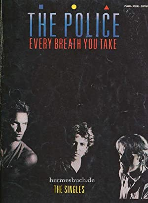 The Police., Every Breath you take. The Singles. Text- und Notenbuch.