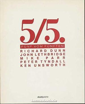 5/5., Fünf vom Fünften. Richard Dunn, John: Berliner Künstlerprogramm des