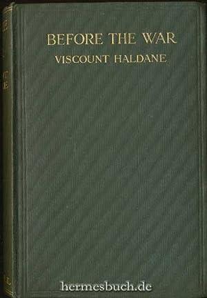 Before the War.,: Haldane, Viscount: