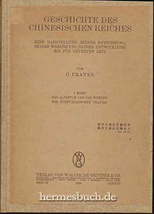 Geschichte des Chinesischen Reiches., Eine Darstellung seiner Entstehung, seines Wesens und seiner ...