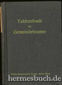 Taschenbuch für Gemeindebeamte., 1944.: Vogt, Karl und Helmut Bartsch: