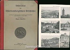 Bilderatlas zur württembergischen Geschichte.,: Schneider, Eugen [Hrsg.]: