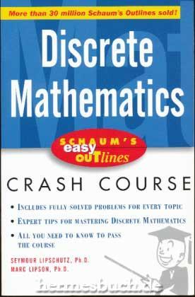Discrete Mathematics., Based on Schaum`s Outline of: Lipschutz, Seymour and