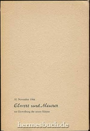 Elwert und Meurer., 30. November 1966, zur Einweihung der neuen Räume: Buchhandlung Elwert und...