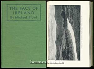 The Face of Ireland., Illustrated from Waterclours and Photographs.: Floyd, Michael: