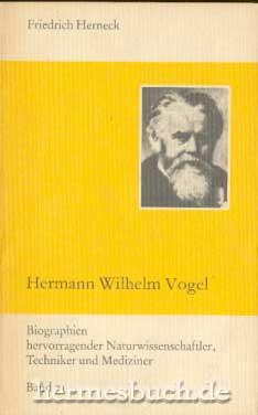 Hermann Wilhelm Vogel.: Herneck, Friedrich: