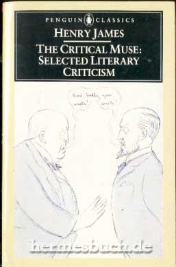 The Critical Muse., Selected Literary Criticism.