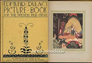 Edmund Dulac`s Picture Book for the French Red Cross.,
