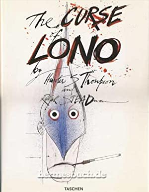 The curse of Lono., By Hunter S. Thompson and Ralph Steadman.: Thompson, Hunter S., Ralph Steadman ...