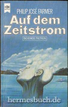 Auf dem Zeitstrom., Science-fiction-Roman.