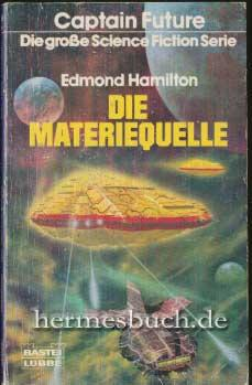 Die Materiequelle., Science-fiction-Roman.